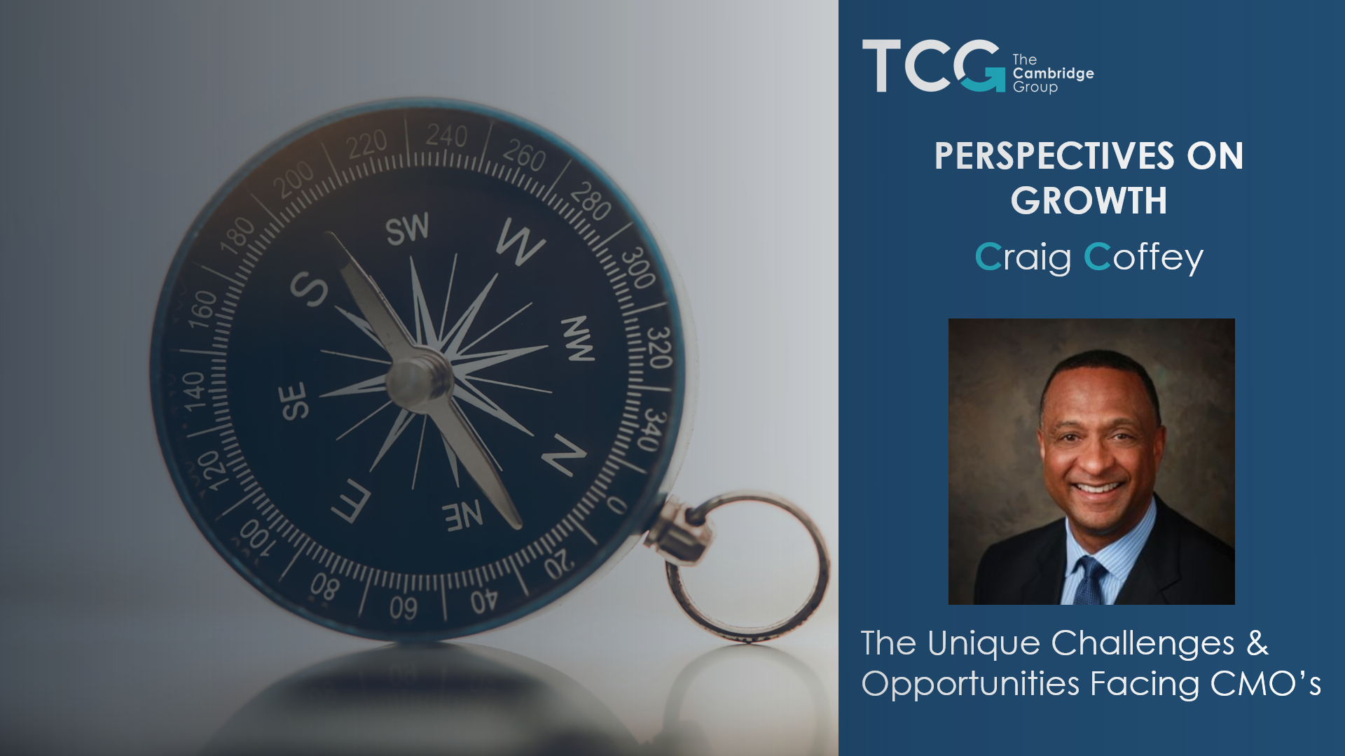 Perspectives on Growth: Craig Coffey on the unique challenges facing CMO's thumbnail
